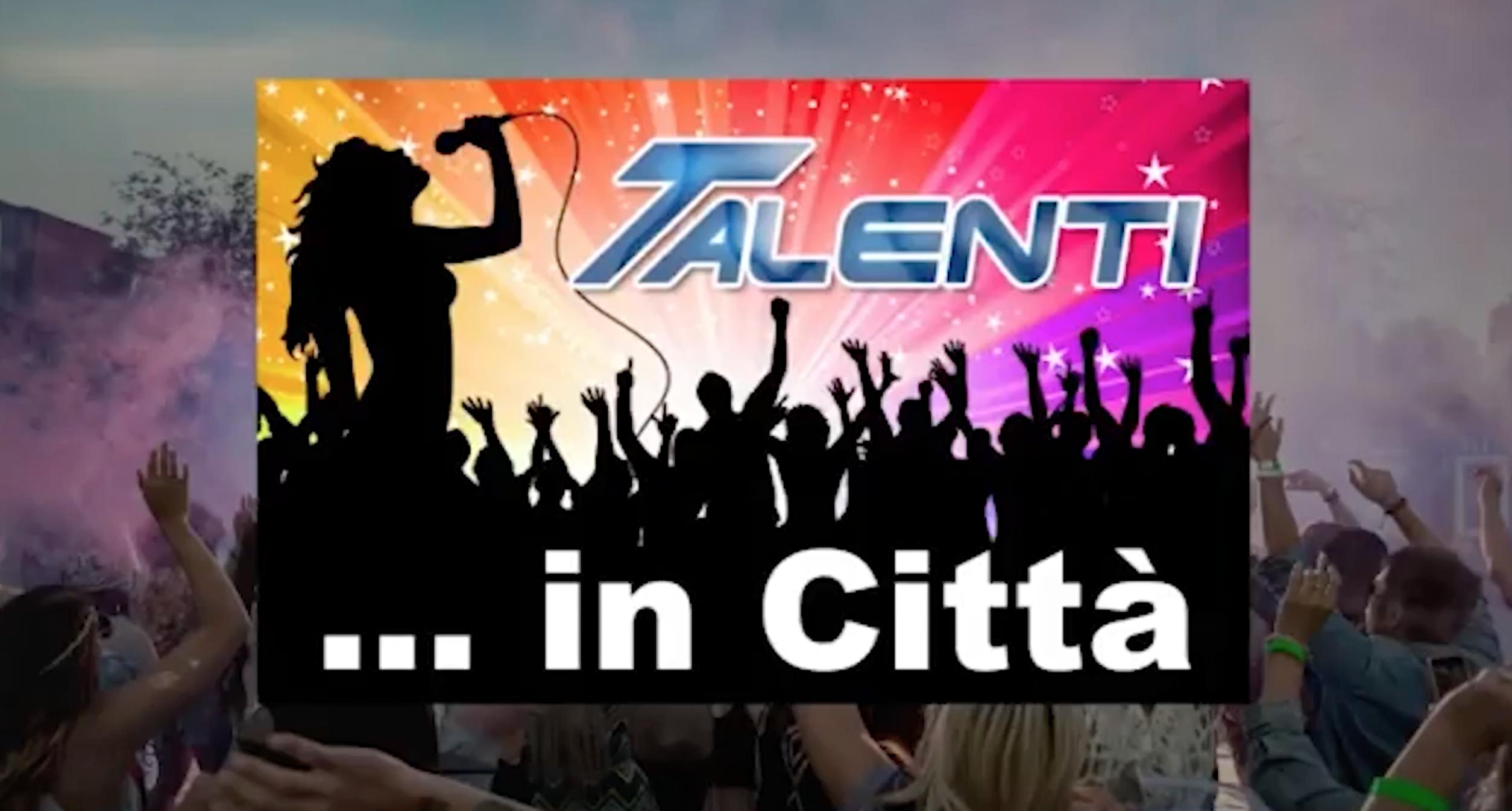 Talenti in città